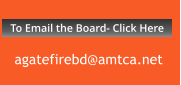 To Email the Board- Click Here agatefirebd@amtca.net To Email the Board- Click Here